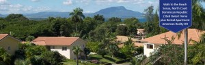 Ocean and Mountain view neighborhood in the Dominican Republic